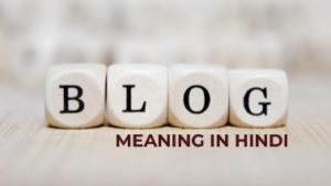 Read more about the article Blog Meaning In Hindi