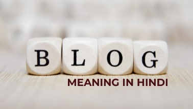 Blog-Meaning-In-Hindi
